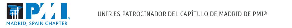 UNIR es Patrocinador del Capítulo de Madrid de PMI<sup>®</sup>
