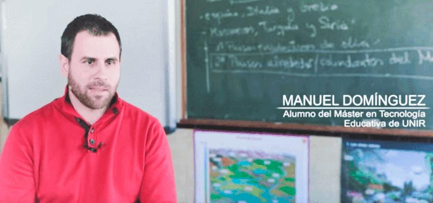 Manuel Domínguez - Alumno del Máster de Tecnología Educativa y Competencias Digitales